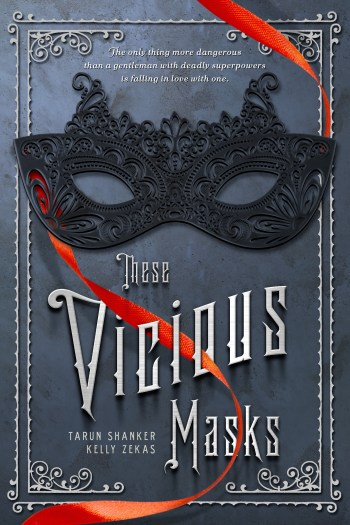 Review – These Vicious Masks by Tarun Shanker & Kelly Zekas