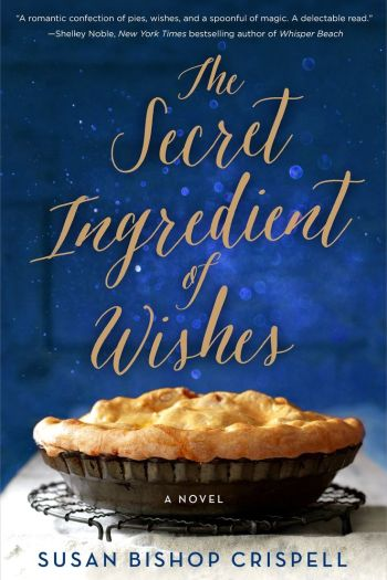 Review – The Secret Ingredient of Wishes by Susan Bishop Crispell
