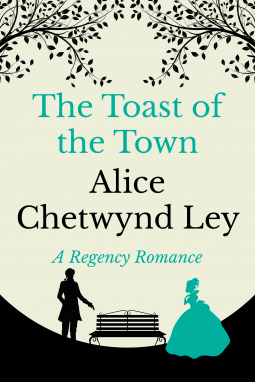 Review – The Toast of the Town by Alice Chetwynd Ley