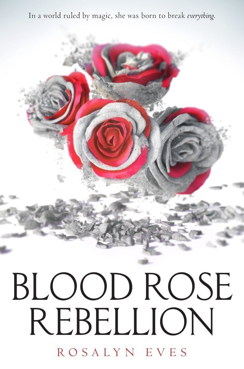 Blog Tour & Spotlight – Blood Rose Rebellion by Rosalyn Eves