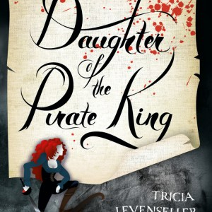 Review – Daughter of the Pirate King by Tricia Levenseller