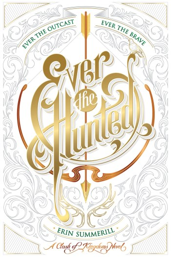 Review – Ever the Hunted by Erin Summerill