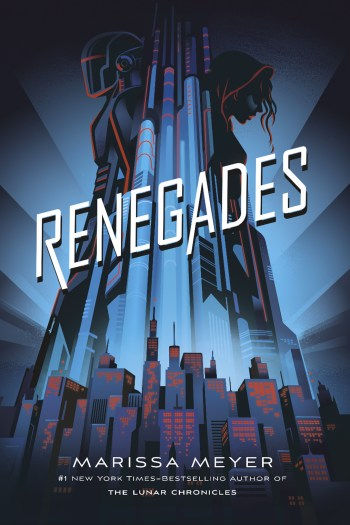 Review – Renegades by Marissa Meyer