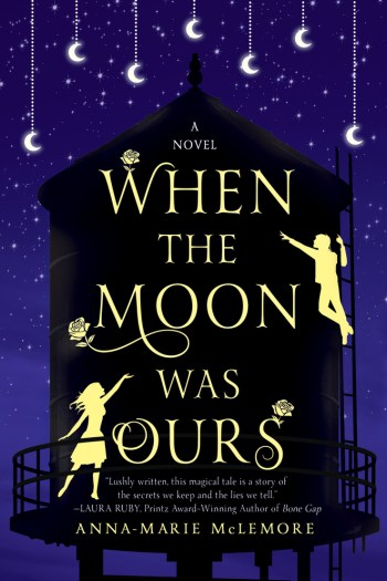 Mini Review – When the Moon was Ours by Anna-Marie McLemore
