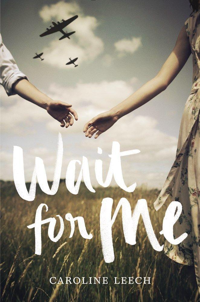 Review – Wait for Me by Caroline Leech