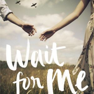 Review – Wait for Me by Caroline Leech