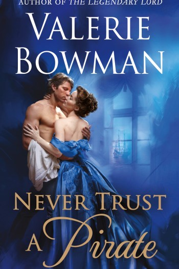 Review – Never Trust a Pirate by Valerie Bowman