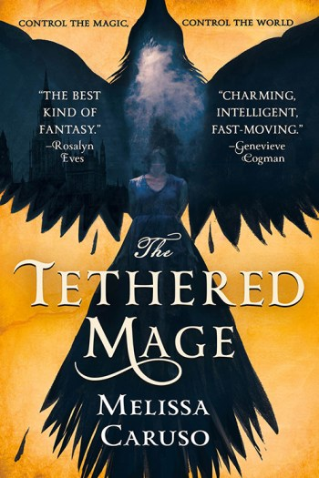 Review – The Tethered Mage by Melissa Caruso