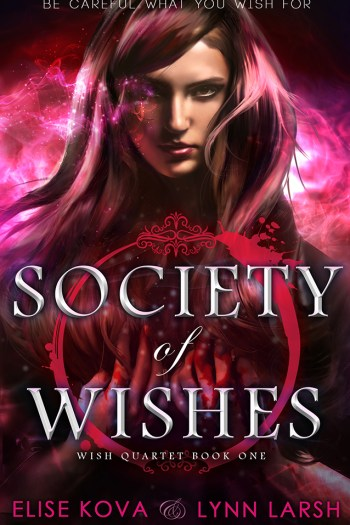 An Unexpected Flatline Plot | Society of Wishes by Elise Kova & Lynn Larsh