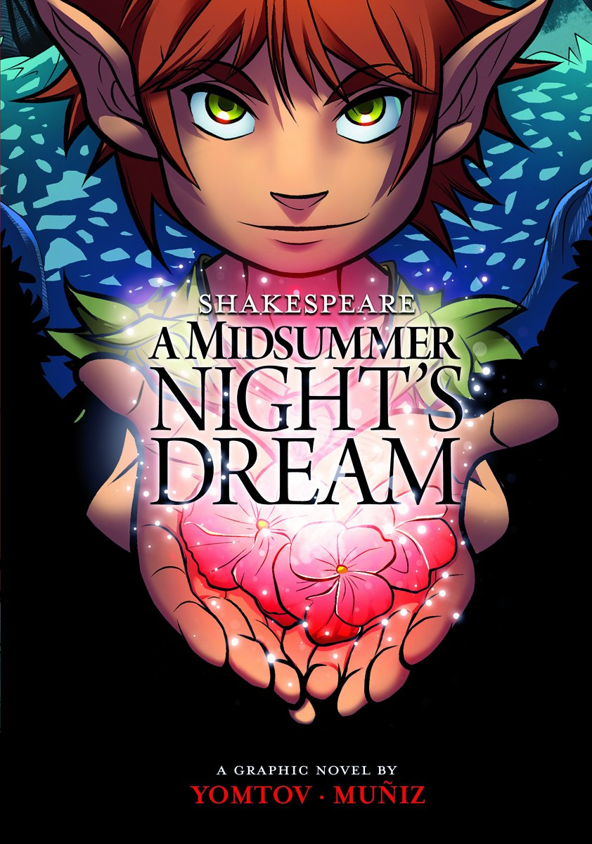 All Plot and No Humor | Shakespeare's A Midsummer Night's Dream by Nel Yomtov & Berenice Muniz