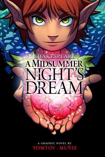 All Plot and No Humor   Shakespeare's A Midsummer Night's Dream by Nel Yomtov & Berenice Muniz