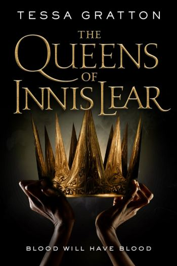 Intricate Dark Fantasy, Meet Dry Writing | The Queens of Innis Lear by Tessa Gratton