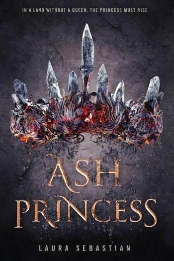 Rebellion Plot, Love Triangle, I've Read This?   Ash Princess by Laura Sebastian