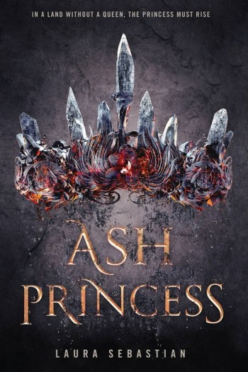 Rebellion Plot, Love Triangle, I've Read This? | Ash Princess by Laura Sebastian