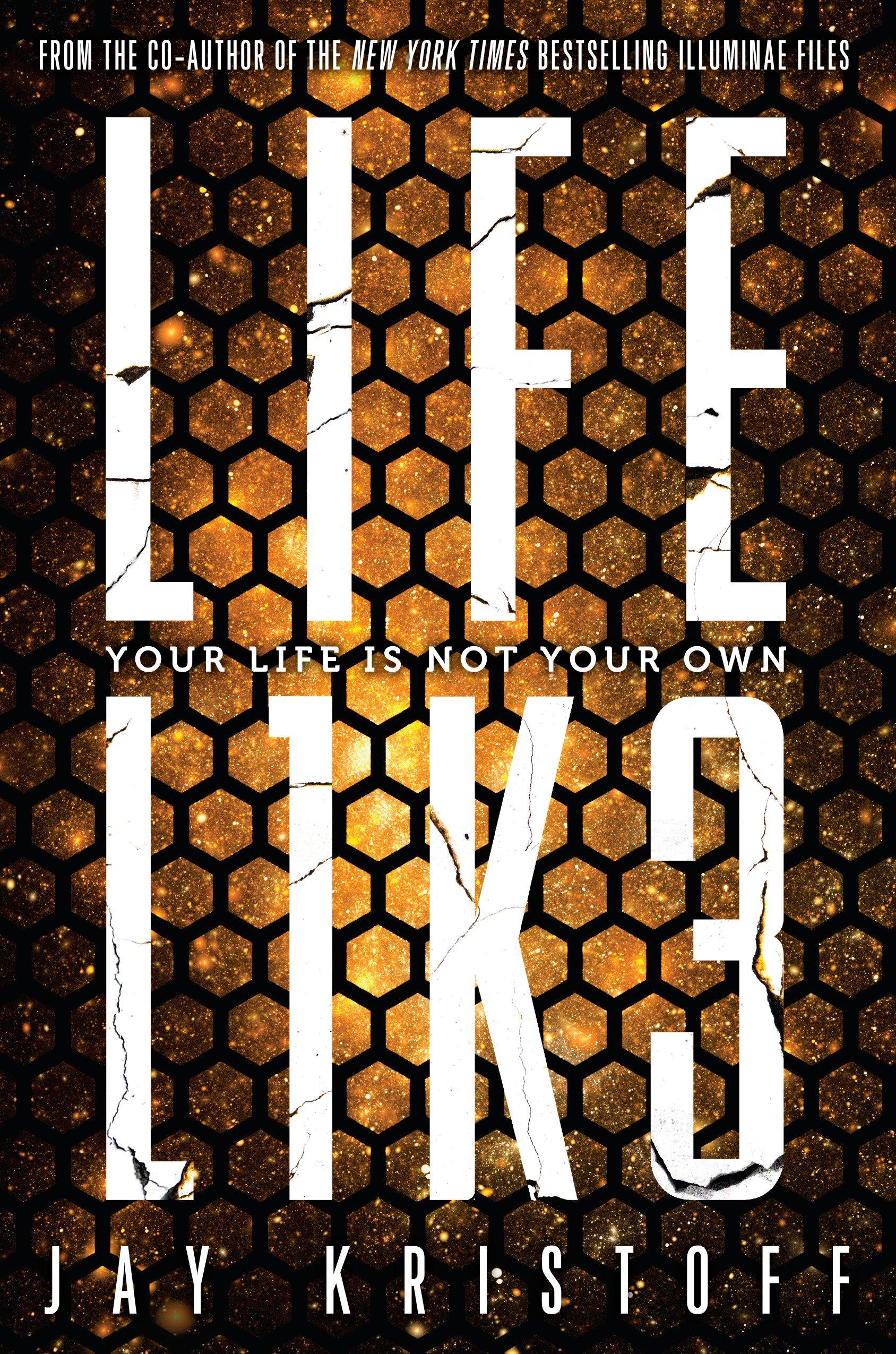 Fighting Robots, Secrets, and Mayhem   LIFEL1K3 by Jay Kristoff
