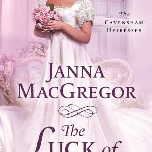 Slow Burn to a Crashing Halt | The Luck of the Bride by Janna MacGregor