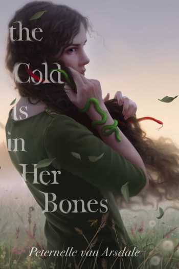 ARC Review   The Cold is In Her Bones by Peternelle van Arsdale