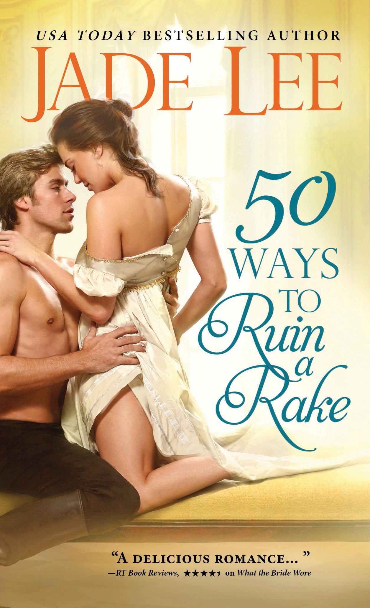 Book Review | 50 Ways to Ruin a Rake by Jade Lee