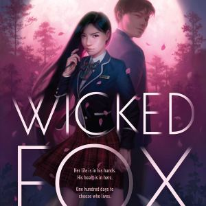 The Influence of Personal Experiences on Writing Wicked Fox | Guest Post by Author Kat Cho