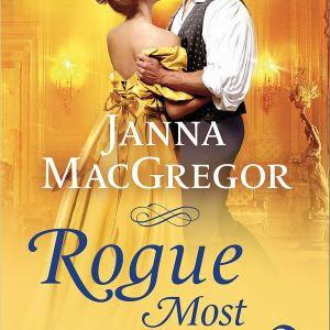 Rogue Most Wanted by Janna MacGregor | ARC Review