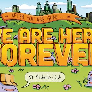 We Are Here Forever by Michelle Gish | Graphic Novel Review
