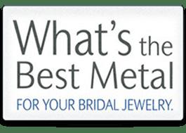 Bridal Jewelry Metals