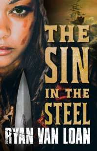 Sin in the Steel by Ryan Van Loan