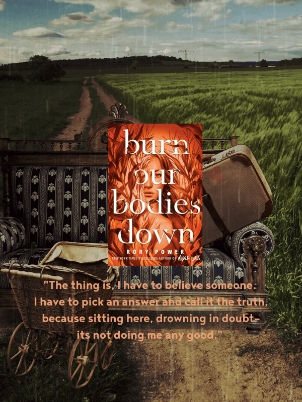 Burn Our Bodies Down Review