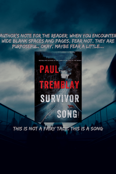 Survivor Song By Paul Tremblay Review Summary
