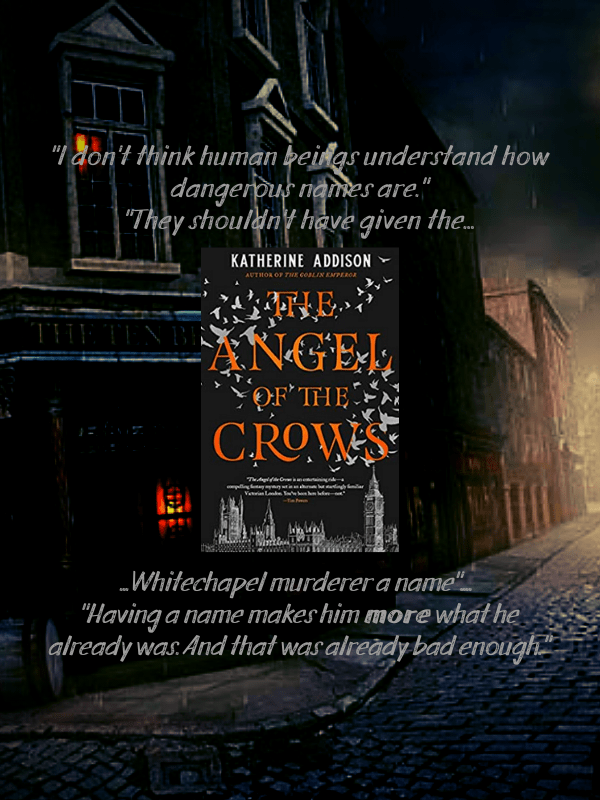 Angel of the Crows By Katherine Addison Review