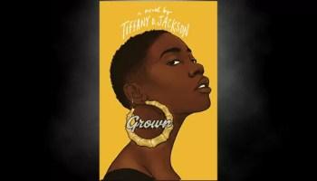 Grown By Tiffany Jackson Tuesday Teaser