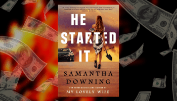 He Started It By Samantha Downing Preview Quotes First Line