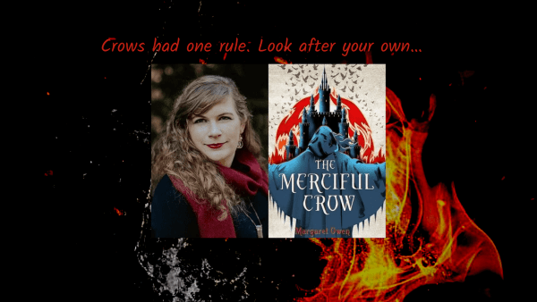 Merciful Crow By Margaret Owens Review And Author Interview