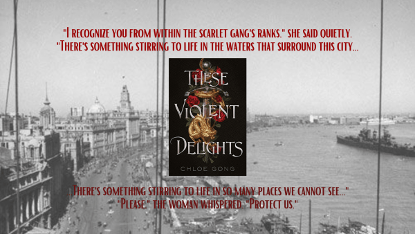 These Violent Delights By Chloe Gong Review