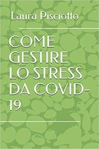 Come gestire lo stress da covid-19
