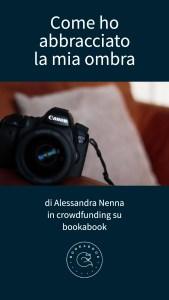 COME HO ABBRACCIATO LA MIA OMBRA - Alessandra Nenna