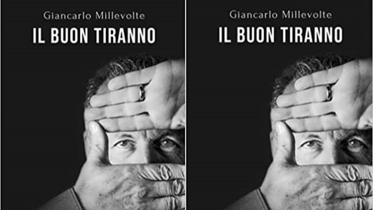 IL BUON TIRANNO – Giancarlo Millevolte