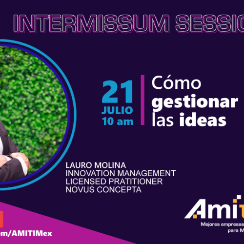 Cómo gestionar las ideas INTERMISSUM SESSIONS - como gestionar ideas