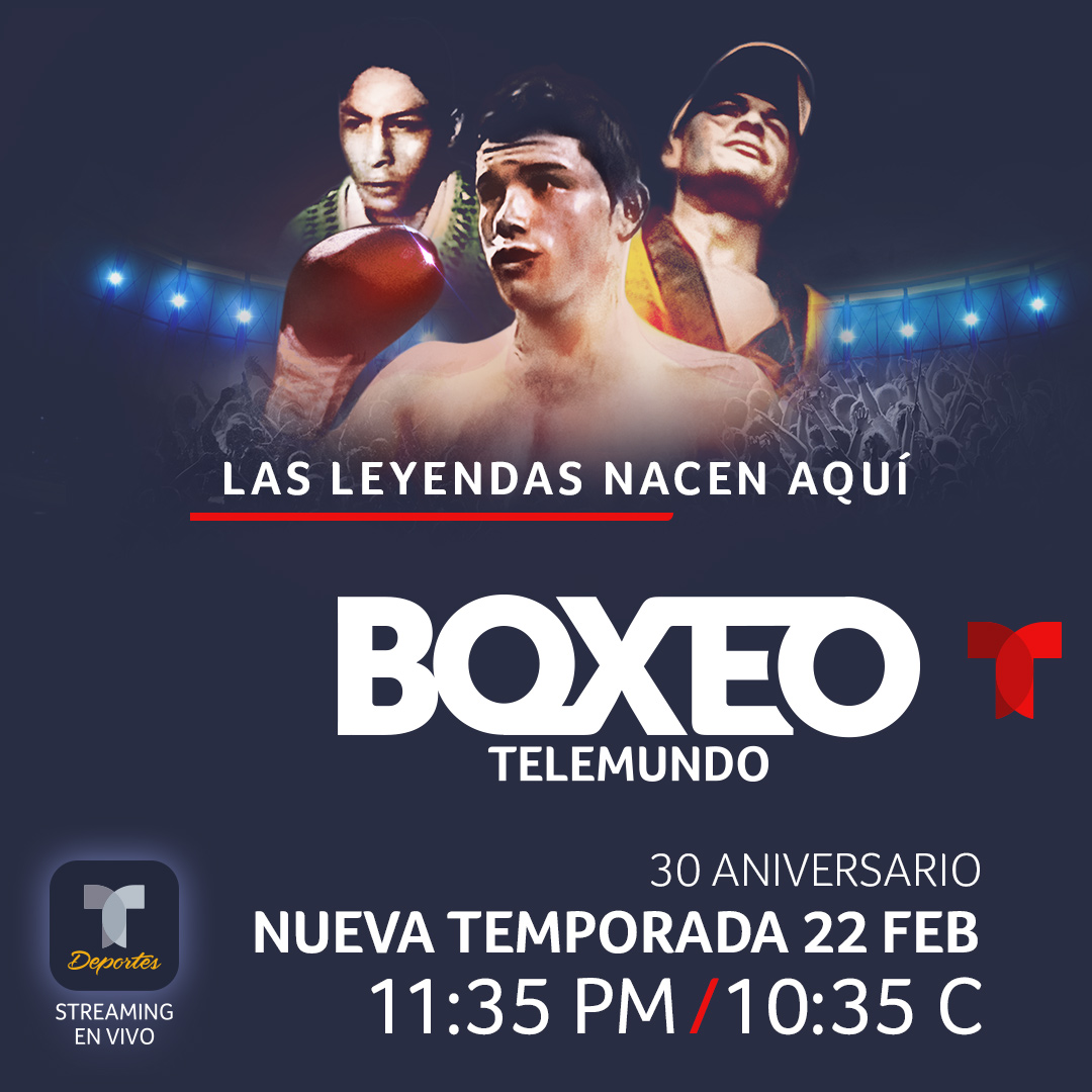 """BOXEO TELEMUNDO"" CELEBRATES 30TH ANNIVERSARY WITH HISTORIC MILESTONE AS THE LONGEST RUNNING SPORTS PROGRAM IN SPANISH-LANGUAGE TV"