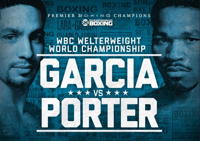 Danny Garcia vs Shawn Porter Live on Showtime Championship Boxing