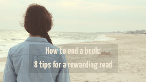 How to end a book - 8 tips from Now Novel