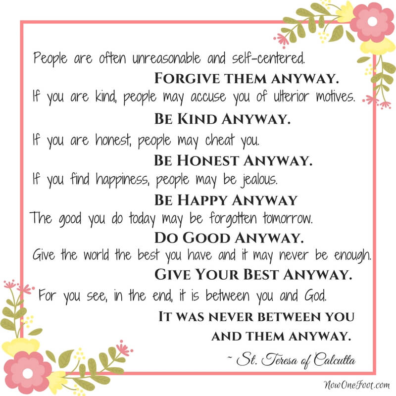 St. Teresa of Calcutta - Do it anyway