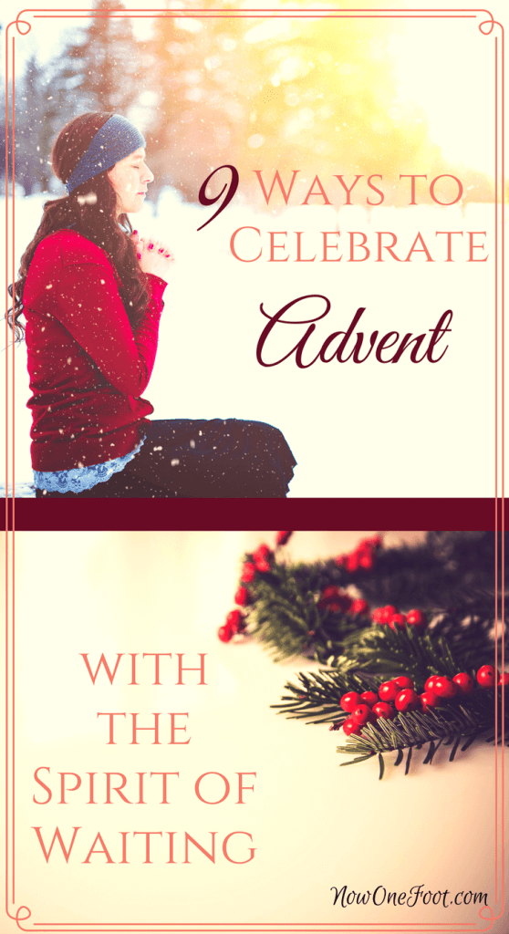 9 Ways to Celebrate Advent with the Spirit of Waiting | Advent | Catholic | Liturgical Living