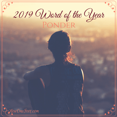 2019 Word of the Year – Ponder