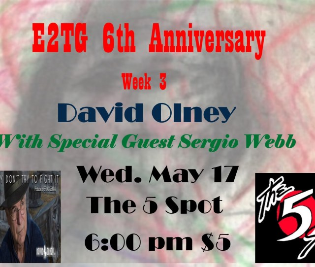 David Olney Band Sergio Webb Band E2tg Residency Nowplayingnashville Com
