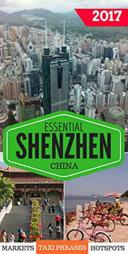 Book Review: Essential Shenzhen: The must have pocket guide for visiting and living in Shenzhen, China