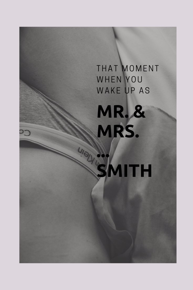 That moment when you wake up as Mr and Mrs Smith - Marriage Quote -Liebe