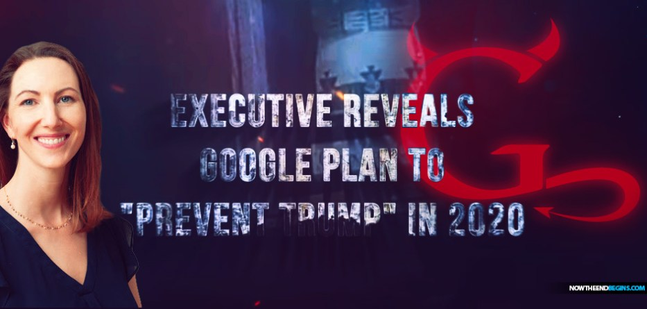"""Insider Blows Whistle & Exec Reveals Google Plan to Prevent """"Trump situation"""" in 2020 on Hidden Cam"""