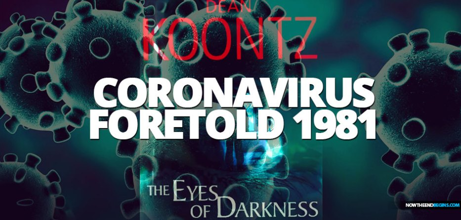 Author Dean Koontz eerily predicted the Chinese Wuhan coronavirus outbreak in his 1981 thriller 'The Eyes of Darkness.'