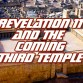 revelation-11-third-jewish-temple-antichrist-daniel-9-matthew-24-king-james-bible-study